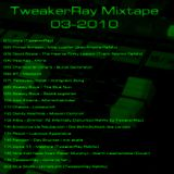 "TweakerRay ""Mixtape 03-2010"""