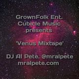 GrownFolk Entertainment/Cubicle Music presents 'Venus Mixtape'