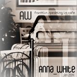 Anna_White - franklin speaking in cafe |deep house. minimal| 01/14