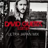 DAVID GUETTA ULTRA JAPAN 予習MIX