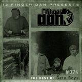 12 FINGER DAN Best of Series Vol. 74 (GETO BOYS)