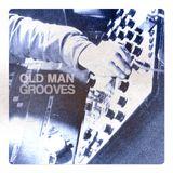 Old Man Grooves