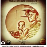 The All Lounge Experience #016 Mixed By Spike Deep(Guest Mix By Rivic Jazzmin)