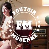 Foutoir Moderne #8 • Saison 2016>2017 (03/01/17)