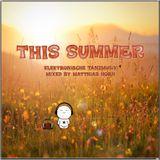 ·• THIS SUMMER •· by matthias horn