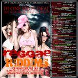 DJ ONE SHOT DEAL PRESENTS - REGGAE RIDDIMS
