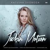 Music By Katusha Svoboda - Jackin Motion #081