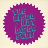 The Disco / Not Disco Show - 21.02.17