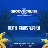 Keith Christopher - The Groove Cruise GCXi Bon Voyage REDUX