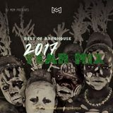 The Best Of AfroHouse (2017 YEAR MIX) Part.1 (2hrs)