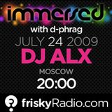 Sasha Alx - Immersed (Guest Mix) @ FriskyRadio [24.07.2009]