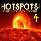 HOTSPOTS! Funk Inferno Dance Club 4