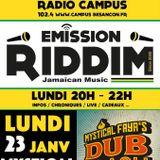 Emission RIDDIM 23 janvier 2017 Mystical Faya's Dub Clash