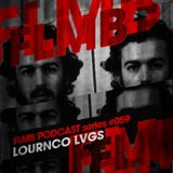 FLMB Podcast series '059 with Lournco Lvgs