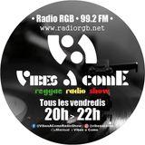 Vibes A Come radio show 6-09-2019
