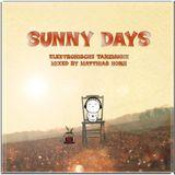 ·• SUNNY DAYS •· by matthias horn