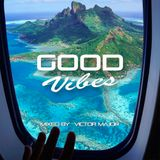 Good Vibes vol.21