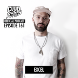 CK Radio Episode 161 - DJ Excel