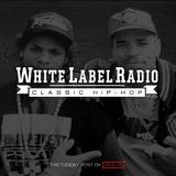 White Label Radio Ep. 255