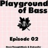 Dubwolfer's Playground of Bass #02