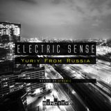 Electric Sense 021 (September 2017) [Guestmix by Yuriy From Russia]