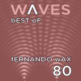 WΛVES #80 - BEST OF 2015 by FERNANDO WAX - 03/01/2016