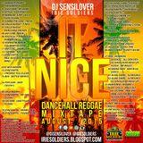 IT NICE - DANCEHALL REGGAE MIXTAPE AUG2015 (DJ SENSILOVER - IRIE SOLDIERS)