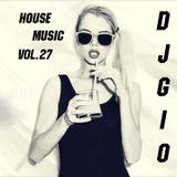 House Music DJGIO Vol.27