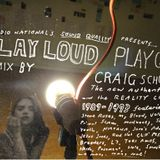 Play Loud Play Quiet 1989-93