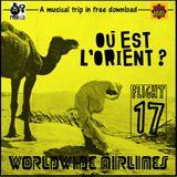 Worldwide Airlines Flight 017 - Où Est L'Orient? (Free&Legal)