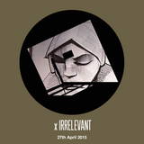 Irrelevant RoodFM 27th April 2015: Burial - Untrue start|2|finish
