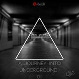DJ IC - A Journey Into Underground#01