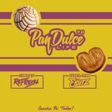 """The Pan Dulce Life"" With DJ Refresh - Episode 44 feat. DJ Ekutz"