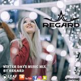 Winter Days ♦ The Best Of Vocal Deep House Nu Disco Music Mix 17-01-18 ♦ By Regard