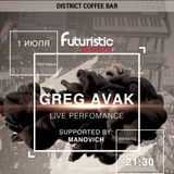 Manovich - Live in @DistrictCoffeeBar Krasnogorsk #Afterparty (01-07-2016 #FuturisticPleasure)
