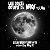 Miqi O. - Les 12 Coups de Miqi - Volume Un