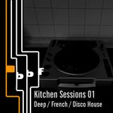 Kitchen Sessions 01: Deep House, Disco House, French House