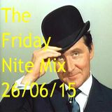 The Friday Nite Mix 26/06/15