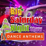 Saturday Night Dance Anthems 11pm 16-12-2017