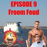 Rambolation Podcast Episode 9 - Froom Feud