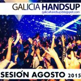 Sesión Agosto 2015 Galicia Hands Up!, Mixed By Aessi