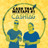Ca$htag - Cash That Mixtape #1