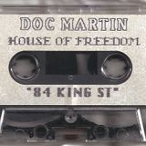 Doc Martin - House Of Freedom_side b. (84 King St)