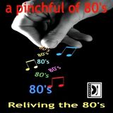 A Pinchful of Eighties