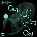 Green House Mix 02 - Guy Car