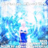 A Dream About You (Year Promo Mix 2012)