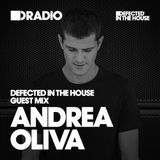 Defected In The House Radio - 30.11.15 - Guest Mix Andrea Oliva