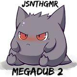 MEGADUB #2