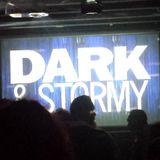 Dark & Stormy 02-22-19 Set 3