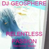 GEOSPHERE Relentless Passion vinyl dj mix